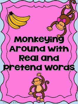 Monkeying Around with Real and Pretend Words