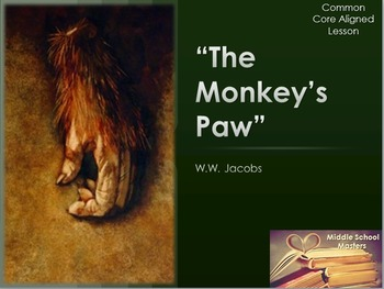 Monkey's Paw Lesson Plan (Common Core Aligned)