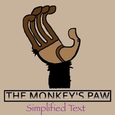 """The Monkey's Paw"" Simplified Text for Struggling Readers, EC, ESOL"