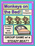 """Five Little Monkeys!"" -- Book Companion with Songs, Rhymes, & Directed Movement"