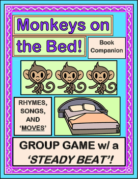 """""""Five Little Monkeys!"""" -- Book Companion with Songs, Rhymes, & Directed Movement"""