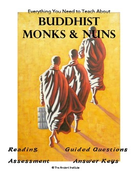 Monks & Nuns in Buddhism: Reading, Guided Questions, & Assessment