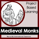 Medieval Monks Project Based Learning about the Middle Ages