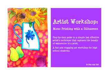 Mono Printing with a Silkscreen Workshop Guide
