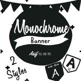 Monochrome Classroom Decor - Banner