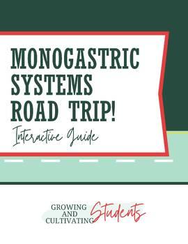 Monogastric System Road Trip!