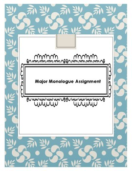 Monologue Assignment and Rubric