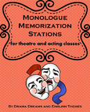 Monologue Memorization Stations for Theatre and Acting classes