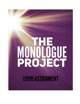 Monologue Project for Drama Students (Teacher Time Saver)