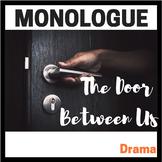 Monologue:  The Door Between Us (Dramatic Monologue for Teens)