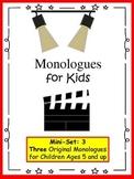 Monologues for Kids (Mini-set #3: 3 original monologues)