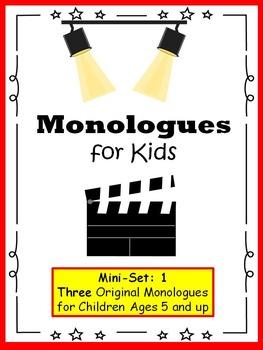 Monologues for Kids  (Mini-set #1: 3 original monologues)