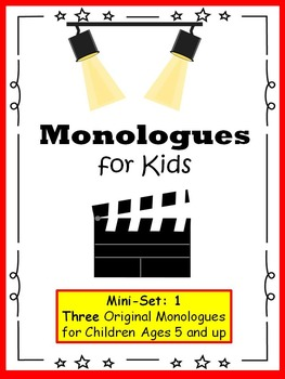 Monologues for Kids  (Mini-set #1: 3 original monologues)