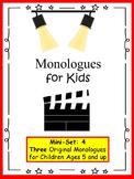 Monologues for Kids  (Mini-set #4: 3 original monologues)