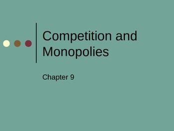 Monolopy and Market Competition