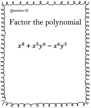 Monomial Factors of Polynomials (30 Task Cards – 3 different difficulty levels!)