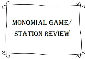 Monomial Game/ Station Review