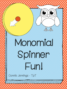 Multiplying Monomials!