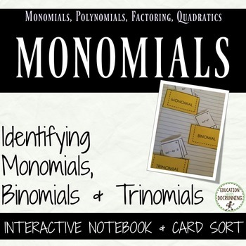 Monomial binomial trinomial interactive notebook foldable and card sort