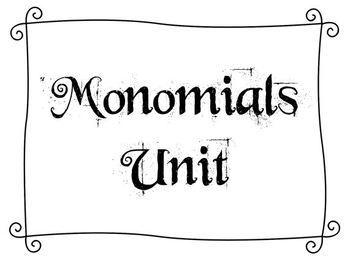 Monomials Unit