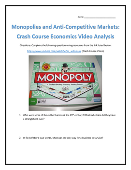 Monopolies: Crash Course Economics- Video Analysis with Key