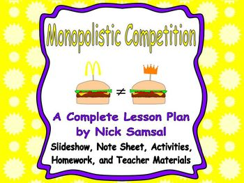 Monopolistic Competition - Lesson Plan and Activities