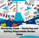 Monopoly Game Bundle   Factor and Solve Polynomials   Algebra 2