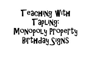 Monopoly Property Birthday Signs