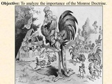 Monroe Doctrine PowerPoint Presentation and Activity Guide