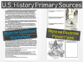 Monroe Doctrine Worksheet & PPT - Approachable, Engaging primary source document