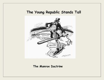 Monroe Doctrine and Latin American Republics