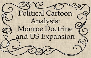 Monroe Doctrine and US Expansion Political Cartoon Analysis