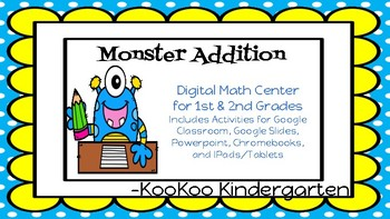 Addition to 20-Monster Addition A Digital Math Center for Google Classroom