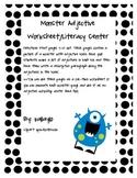 Monster Adjective Worksheets/Workshop Center (color)
