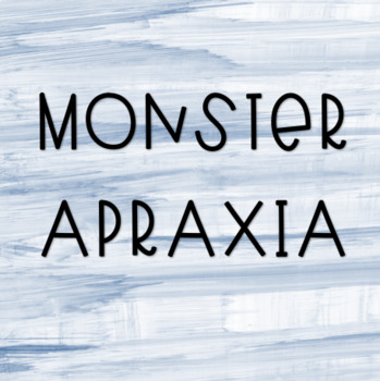 Monster Apraxia