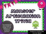 Monster Articulation Trivia for /S/