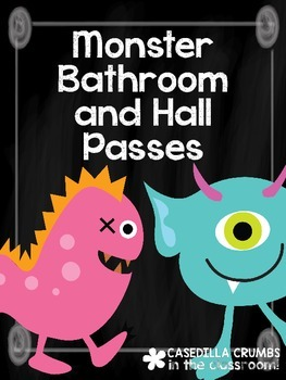 Monster Bathroom and Hall Passes