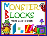 Monster Blocks - Deconstructing Numbers with BASE 10 Block