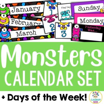 Monster: Calendar Set and Days of the Week Display