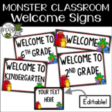 Monster Classroom Welcome Signs - Editable