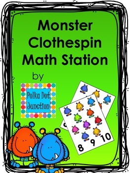 Monster Clothespin Math Station