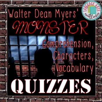 Monster (Myers) Quizzes for Entire Novel