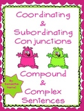 Monster Coordinating, Subordinating Conjunctions Compound, Complex Sentences CC