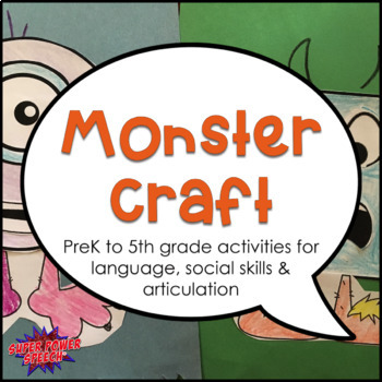 Monster Craft (activities for language, social skills, and articulation)
