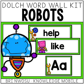Robots Dolch Word Wall Kit - 220 Cards, Labels, & Banners - Green and Blue