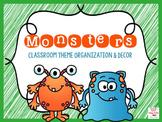 Monster EDITABLE Classroom Theme Organization and Decor