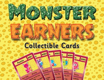 Monster Earners Collectible Cards - Behavior Incentive / Classroom Management