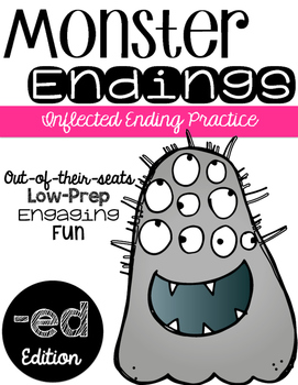 Monster Endings: inflected endings with ed