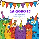 Monster Engineers: Using Engineering to Design and Build A Car {NGSS aligned}