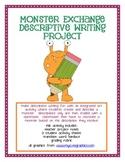 Monster Exchange Descriptive Writing Project